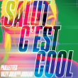 Concert Préliminaire Le Bon Air #02 - Salut C'est Cool à Marseille @ La Friche La Belle de Mai - Billets & Places