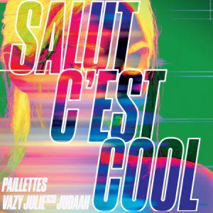 Préliminaire Le Bon Air #02 - Salut C'est Cool