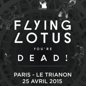 Concert FLYING LOTUS à Paris @ Le Trianon - Billets & Places