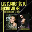 Concert Les Curiosités du Bikini vol.46 : BONNIE BANANE + GUEST