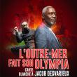 Soirée L'OUTRE-MER FAIT SON OLYMPIA à Paris @ L'Olympia - Billets & Places