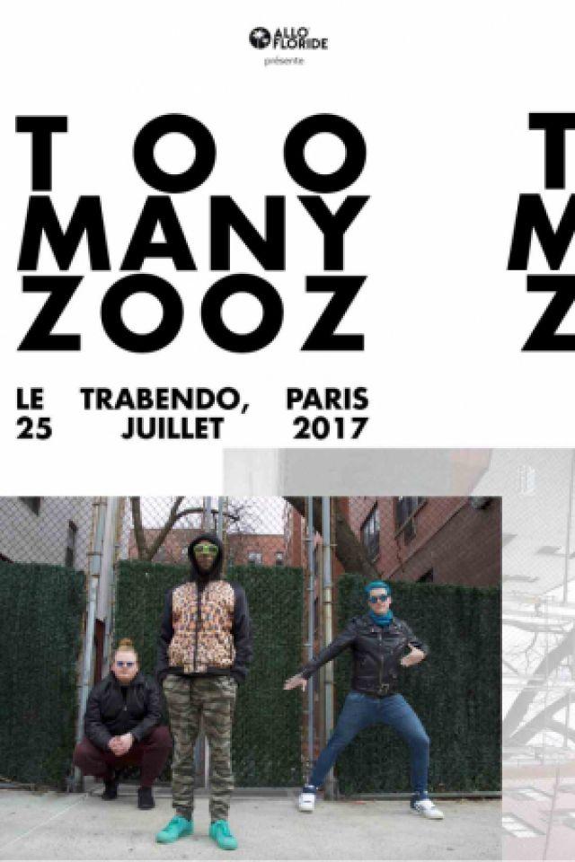 Too Many Zooz @ Le Trabendo - Paris
