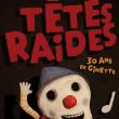Concert TETES RAIDES à LILLE @ Théâtre Sébastopol - Billets & Places