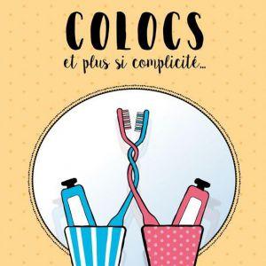 Colocs Et Plus Si Complicite