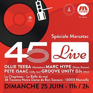 Billets 45 LIVE SPECIAL MARSATAC - LE CHAPITEAU