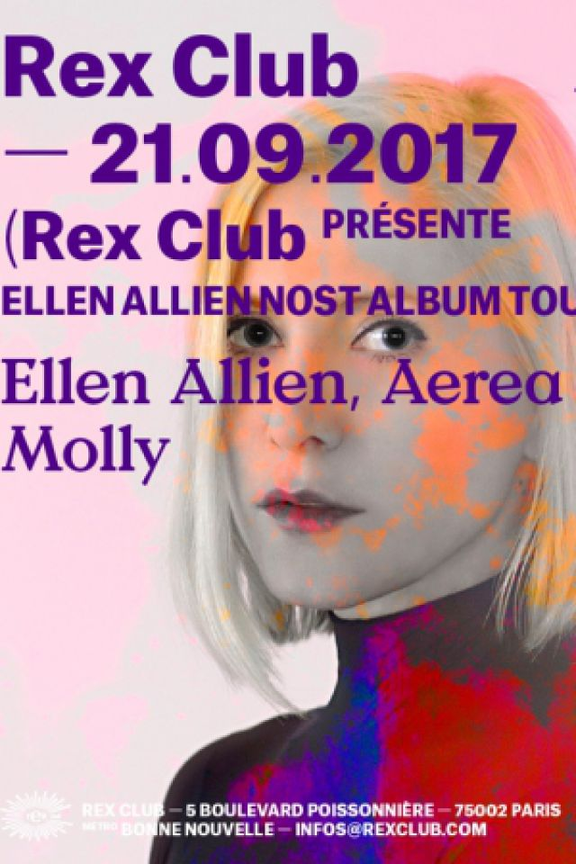 REX CLUB PRESENTE ELLEN ALLIEN NOST ALBUM TOUR @ Le Rex Club - PARIS