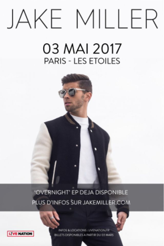 Concert JAKE MILLER à Paris @ THEATRE LES ETOILES - Billets & Places