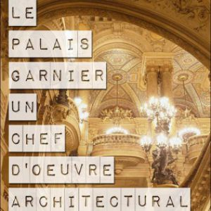 A La Découverterte Du Palais Garnier