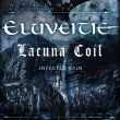 Concert ELUVEITIE / LACUNA COIL / INFECTED RAIN