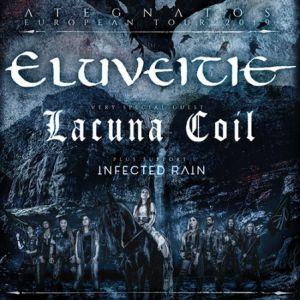 Eluveitie / Lacuna Coil / Infected Rain