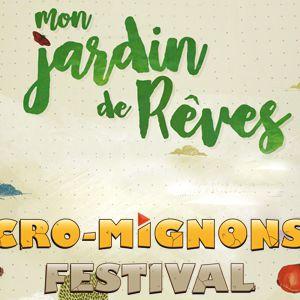 """""""MON JARDIN DE REVE"""" [FESTIVAL DES CRO MIGNONS] @ LE SILEX - AUXERRE"""