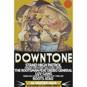 Downtone#6:Stand High Patrol / The Rootsman Feat Deebo General...