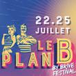 Concert PLAN B - Jeudi 22 juillet 2021 à BRIVE LA GAILLARDE @ PARC DES 3 PROVINCES - Billets & Places