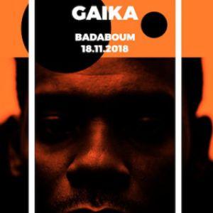 Gaika au Badaboum @ Badaboum - PARIS