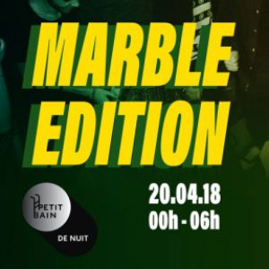 CAKE - Marble Edition @ Petit Bain - PARIS