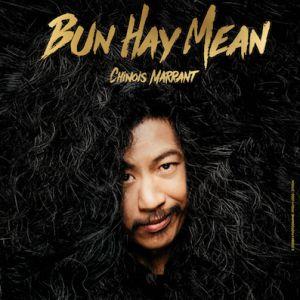 Bun Hay Mean - Chinois Marrant