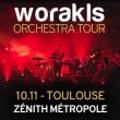 Concert WORAKLS ORCHESTRA à Toulouse @ ZENITH TOULOUSE METROPOLE - Billets & Places