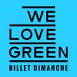 Festival WE LOVE GREEN - DIMANCHE