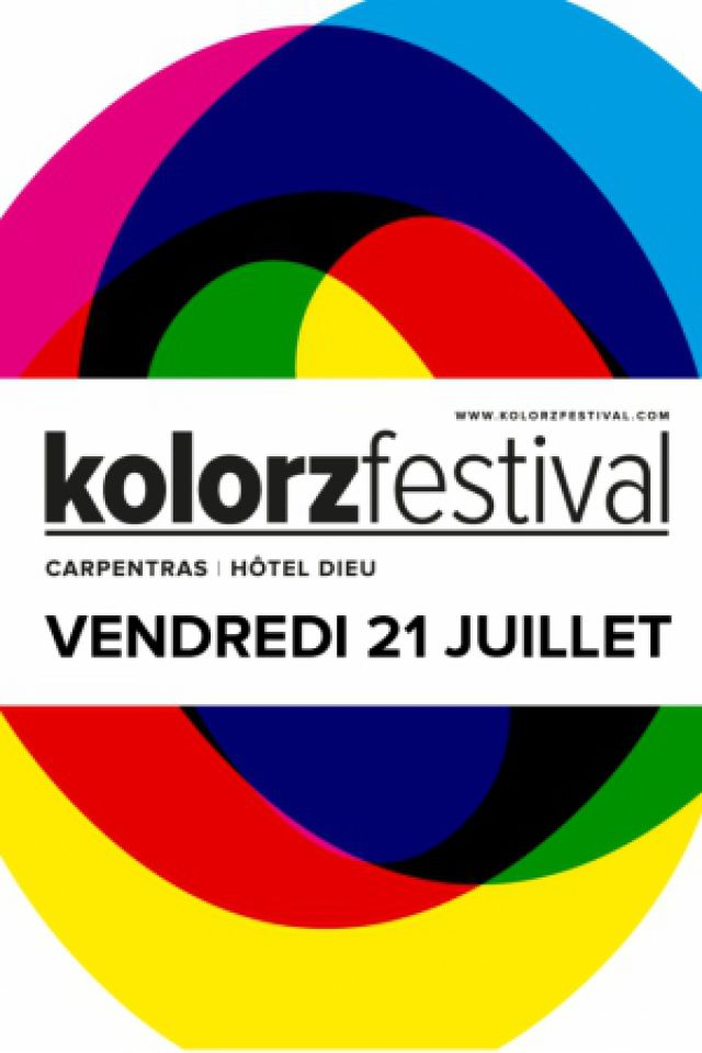 KOLORZ FESTIVAL - VENDREDI @ Hôtel Dieu  - CARPENTRAS