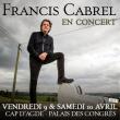 Concert FRANCIS CABREL - TROBADOR TOUR