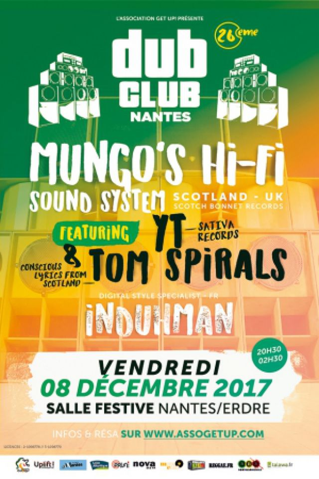 NANTES DUB CLUB #26 : Mungo's Hi Fi Sound System feat YT & Spiral @ Salle Festive Nantes-Erdre - NANTES