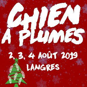 Festival Le Chien A Plumes 2019  - Promo Noel