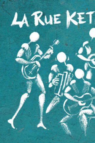 Concert LA RUE KETANOU à Salon de Provence @ Café-Musiques PORTAIL COUCOU - Billets & Places