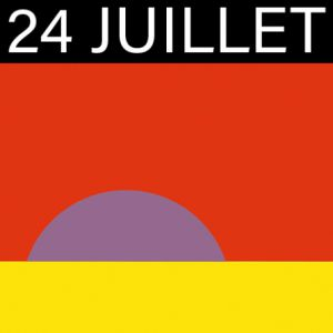 Vendredi 24 Juillet