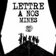 Spectacle LETTRE À NOS MINES • Cie Trous d'Mémoires & Association Ch'Faid