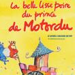 Spectacle LA BELLE LISSE POIRE DU PRINCE DE MOTORDU