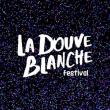 Festival LA DOUVE BLANCHE 2019 à ÉGREVILLE @ Château d'Egreville - Billets & Places