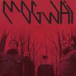 Concert MOGWAI + SACRED PAWS à LILLE @ L'AERONEF - Billets & Places