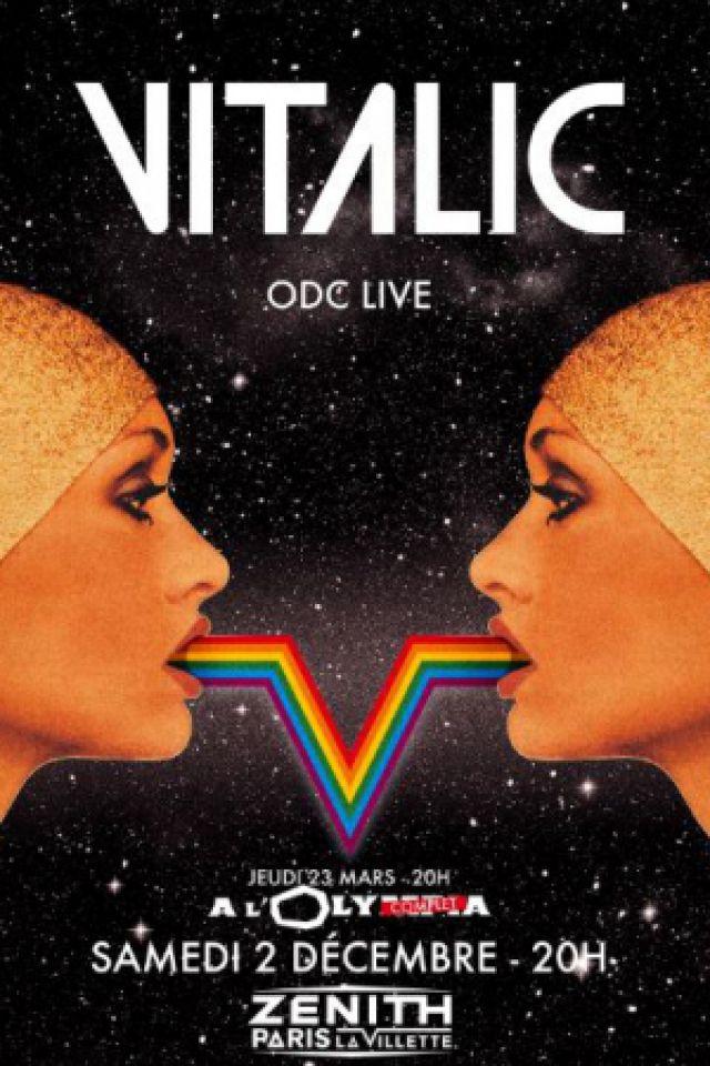 VITALIC  - ODC live + GUESTS : DBFC & ACID ARAB @ Zénith Paris La Villette - Paris