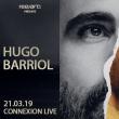 Concert HUGO BARRIOL à Toulouse @ CONNEXION LIVE - Billets & Places