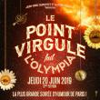 Spectacle LE POINT VIRGULE FAIT L'OLYMPIA-12EME EDITION à Paris - Billets & Places