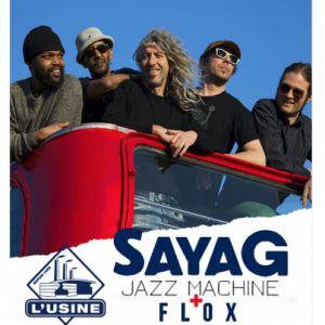 Sayag Jazz Machine+Flox