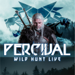 "Concert PERCIVAL ""The Witcher 3 : Wild Hunt Live"""