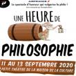 Théâtre UNE HEURE DE PHILOSOPHIE