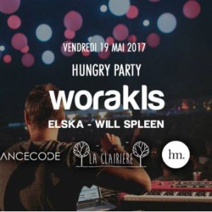 Soirée HUNGRY Party :  WORAKLS, ELSKA & WILL SPLEEN à PARIS @ LA CLAIRIÈRE - Billets & Places
