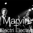 Concert SOIREE COME ON PEOPLE : Electric Electric + Marvin à NIMES @ PALOMA - Billets & Places