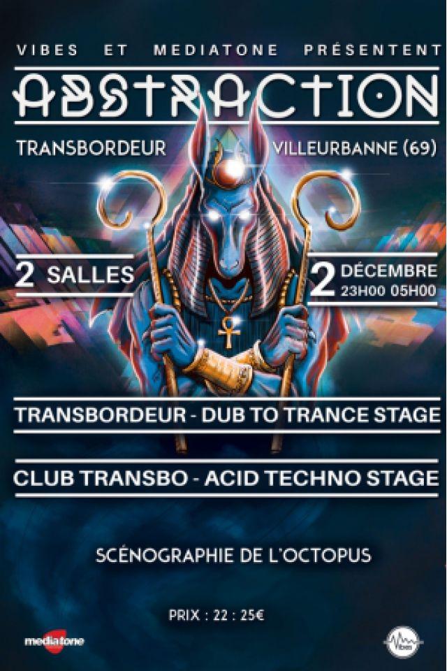 ABSTRACTION #4 - Dub to Trance & Acid Techno @ TRANSBORDEUR - Villeurbanne