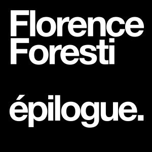 FLORENCE FORESTI @ Paris - Le Paradis Latin  - PARIS
