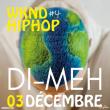 WKND HIPHOP #4 - DI-MEH + CRIB CONCERTO
