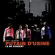 """Concert-BD """"Putain d'Usine"""" de la Cie IMPROJECTION"""