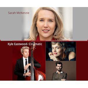 Sarah Mckenzie//Kyle Eastwood Avec Hugh Coltman &Camille Bertault