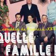 Théâtre QUELLE FAMILLE !