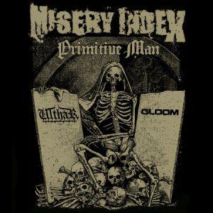 Misery Index + Primitive Man + Ulthar + Gloom