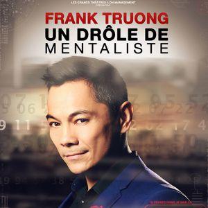 "Franck Truong ""Un Drole De Mentaliste"""