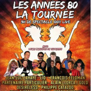 LES ANNEES 80 A TOURS @ PARC DES EXPOSITIONS-GRAND HALL - TOURS