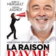 Théâtre LA RAISON D'AYME AVEC I. MERGAULT ET G. JUGNOT à Sainte-Clotilde @ TEAT CHAMP FLEURI - Billets & Places